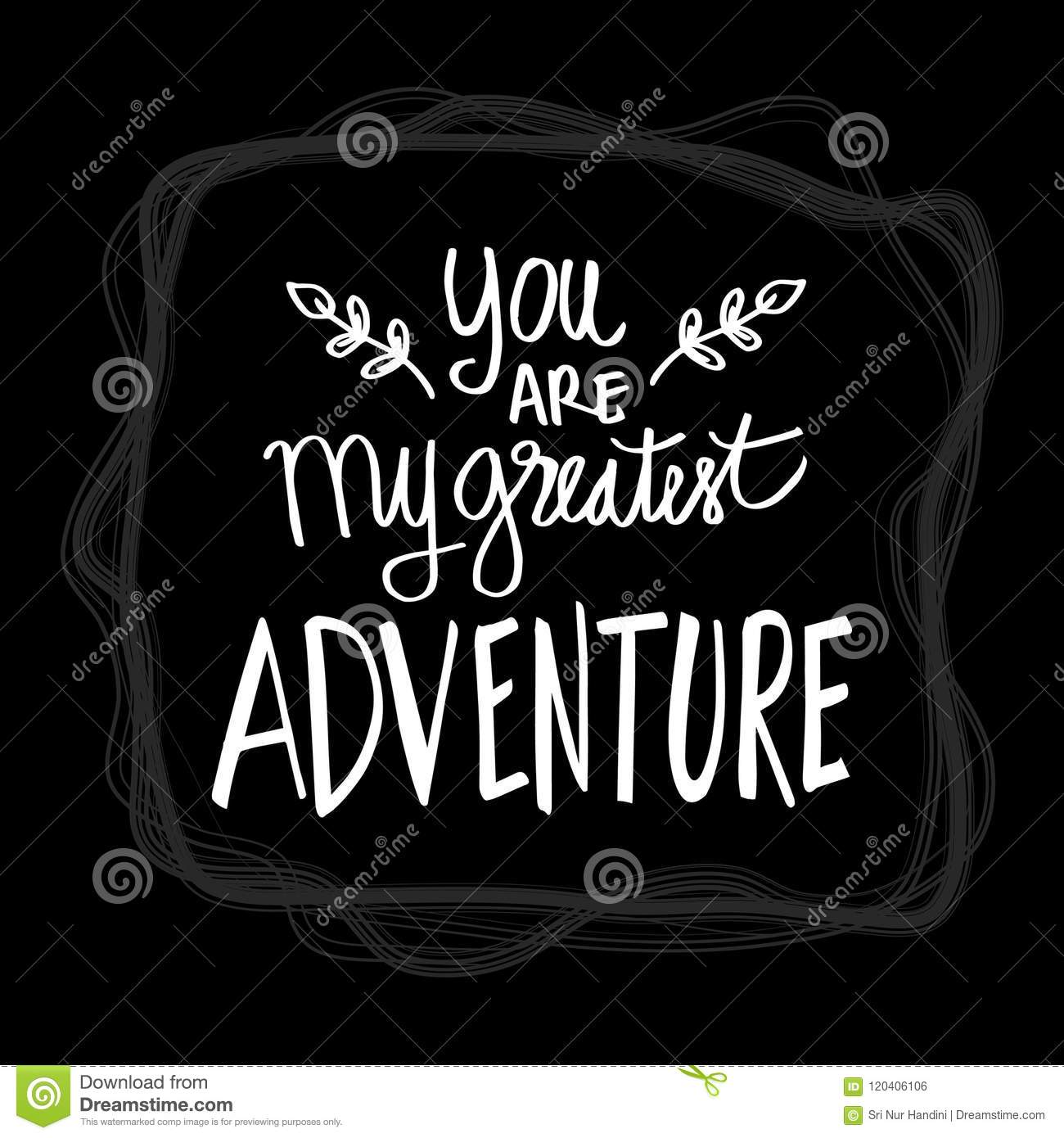 You Are My Greatest Adventure Stock Illustration Illustration Of