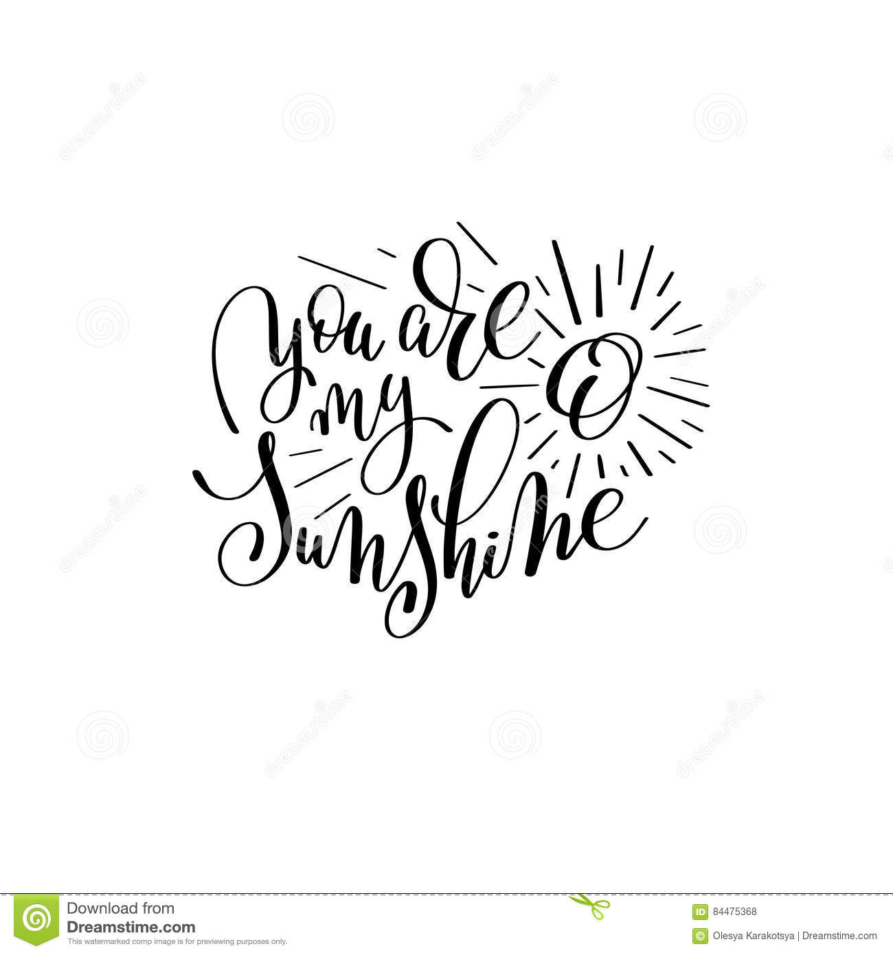 photo relating to You Are My Sunshine Printable named Yourself Are My Sun Handwritten Lettering Quotation Inventory Vector