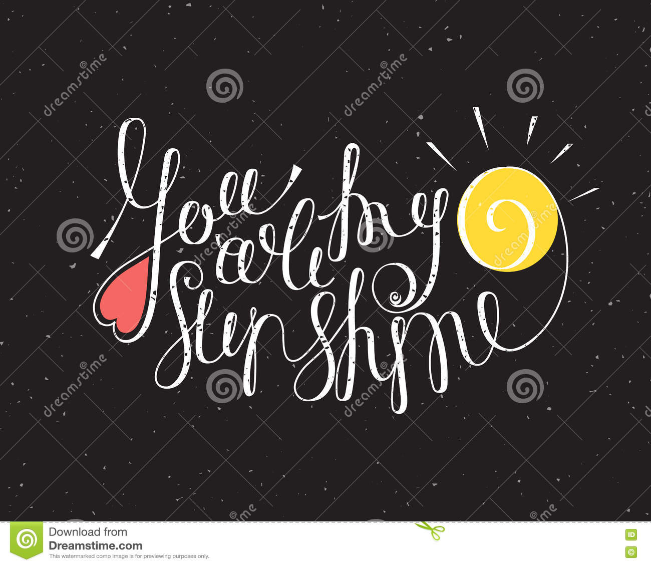 You are my sunshine inscription stock vector image