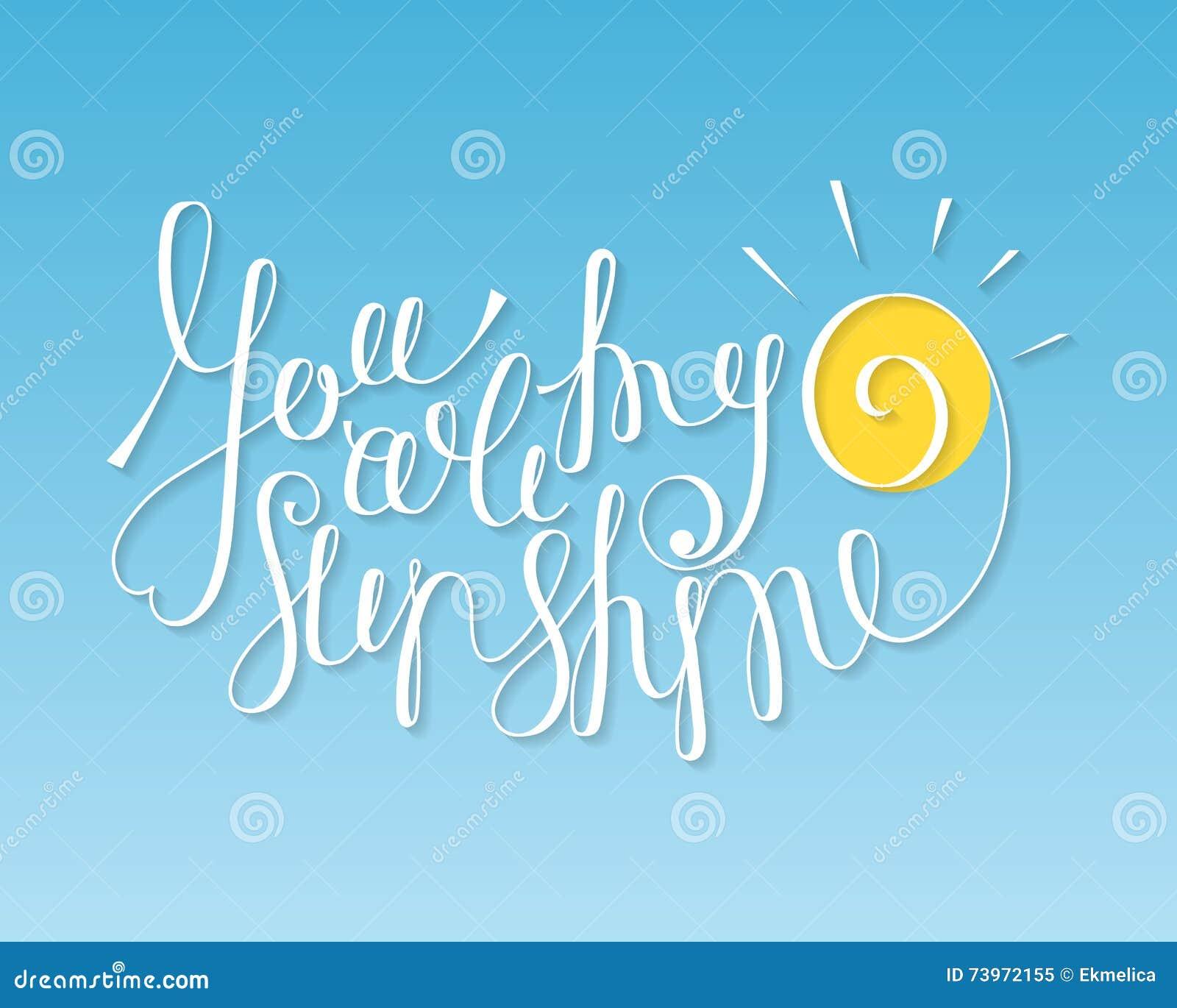 You are my sunshine inscription stock vector