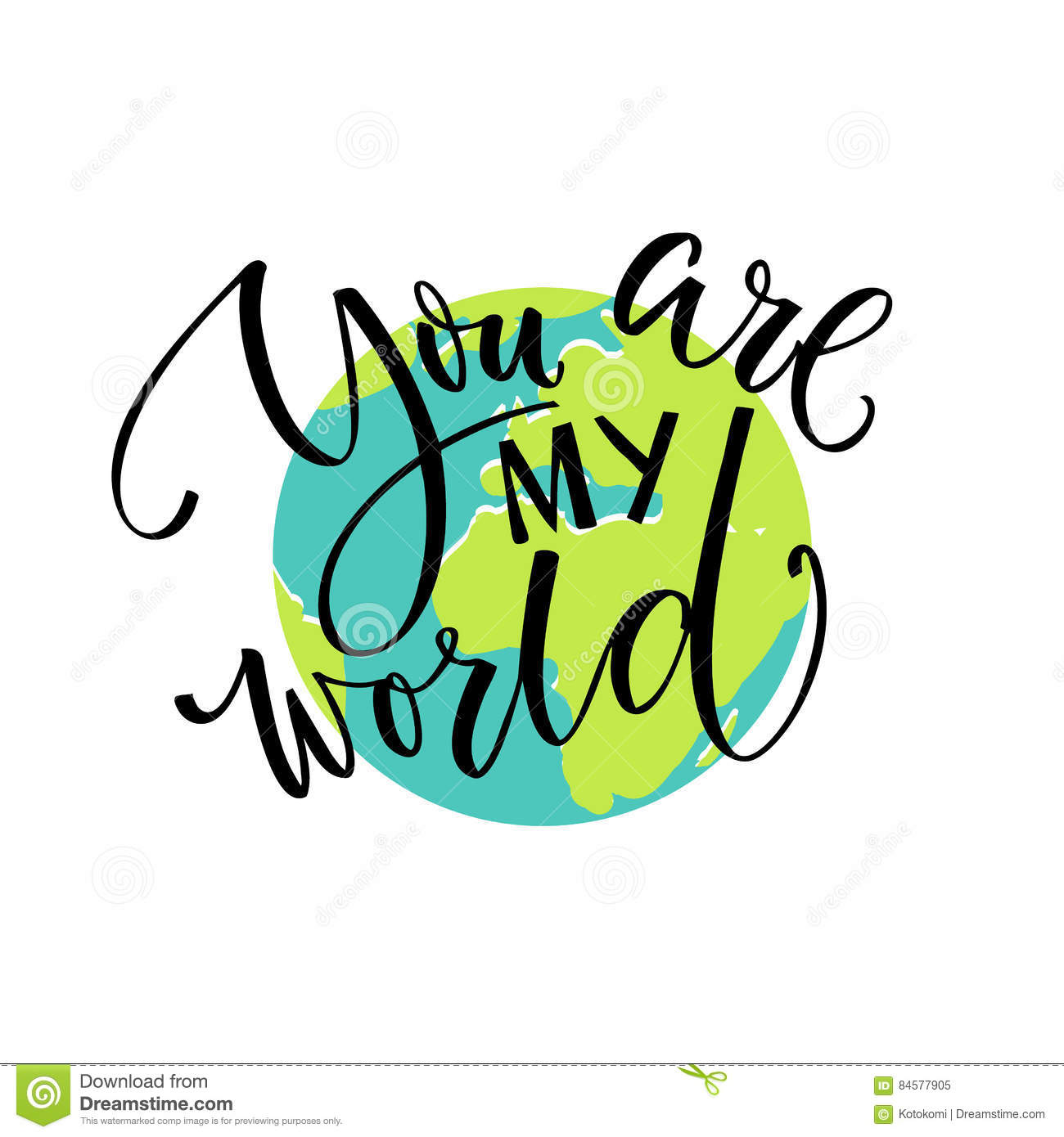 You Are My World Love Quote Modern Calligraphy Card Typography On