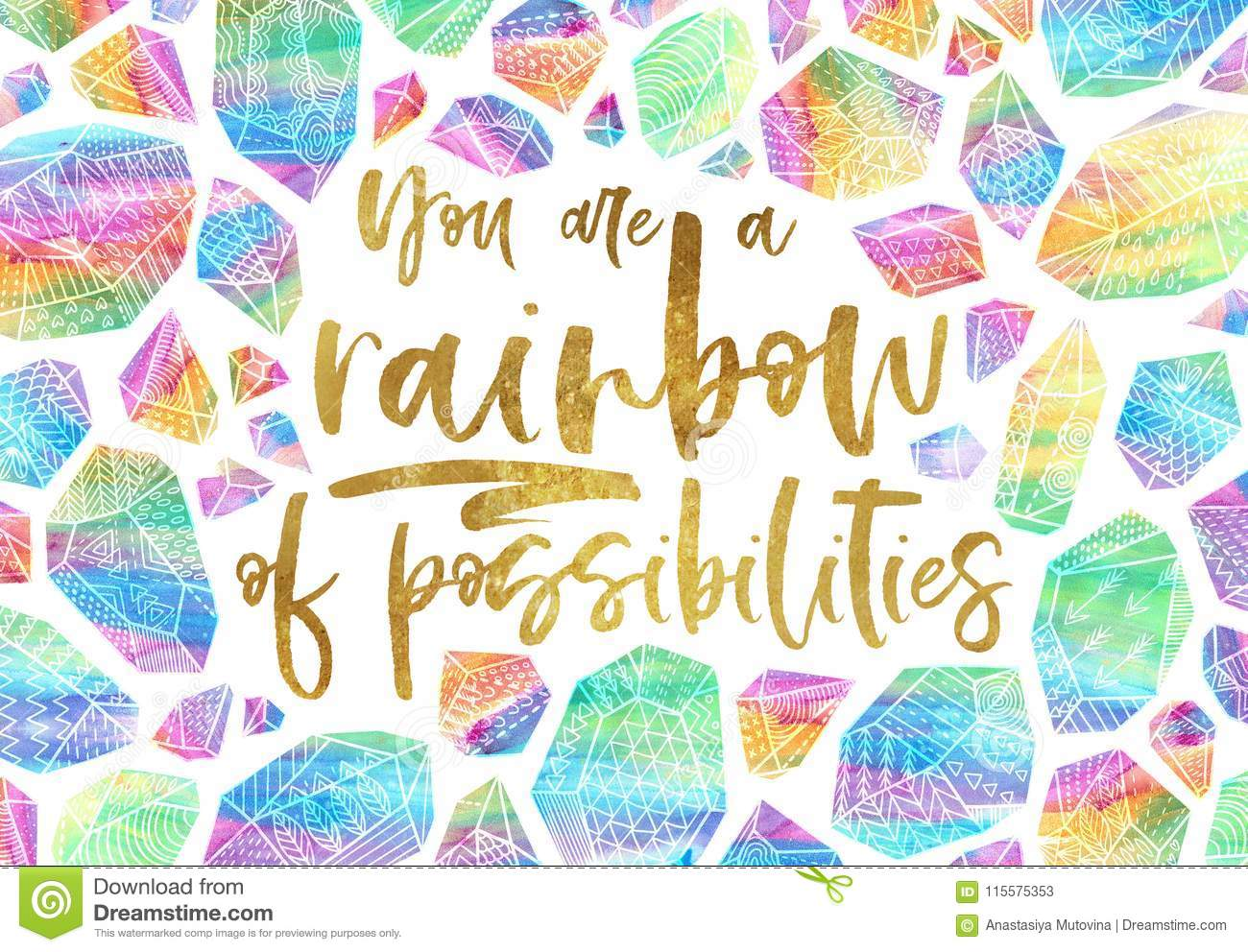 Hand Drawn Inspiration Quote With Rainbow Decorative Minerals