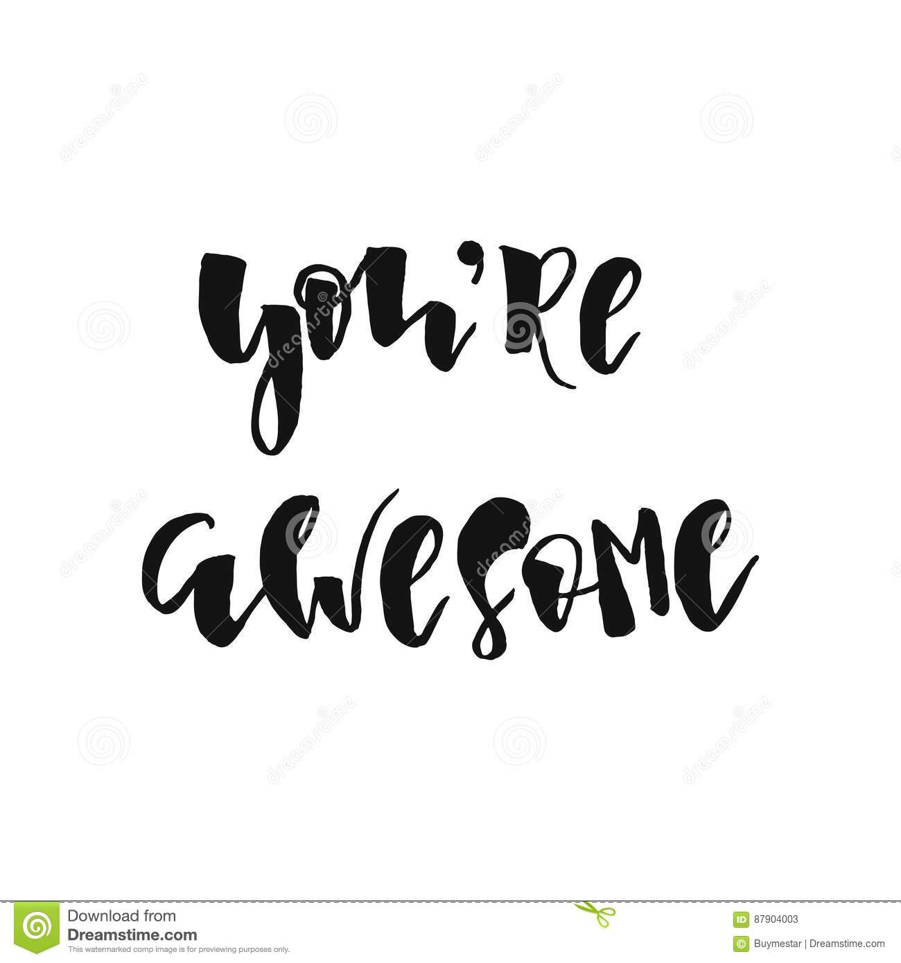 you re awesome hand lettered quote vector illustration stock rh dreamstime com you are awesome clip art animals you are awesome clip art images