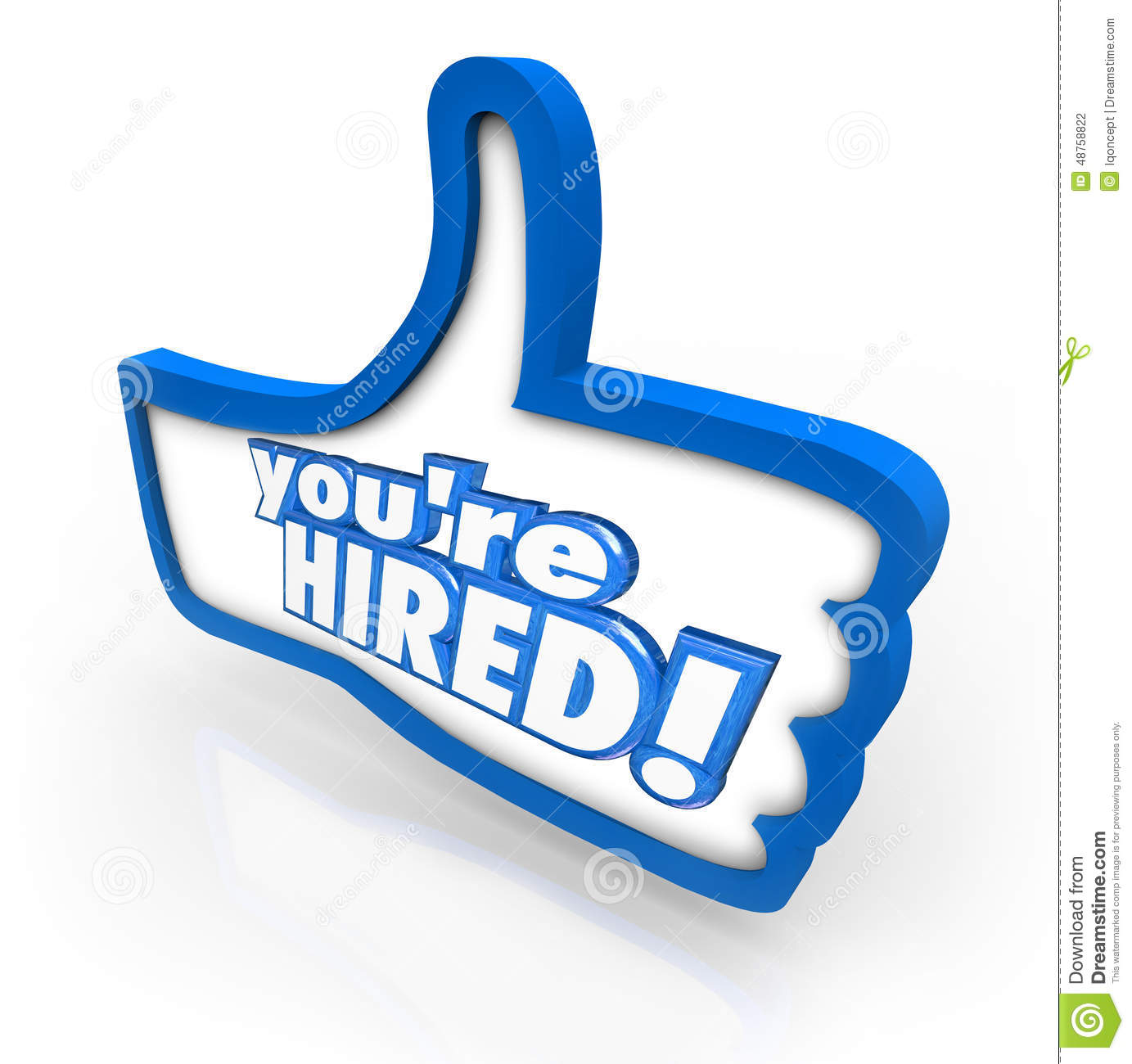 You Re Hired Words Thumbs Up Symbol Interview Accepted