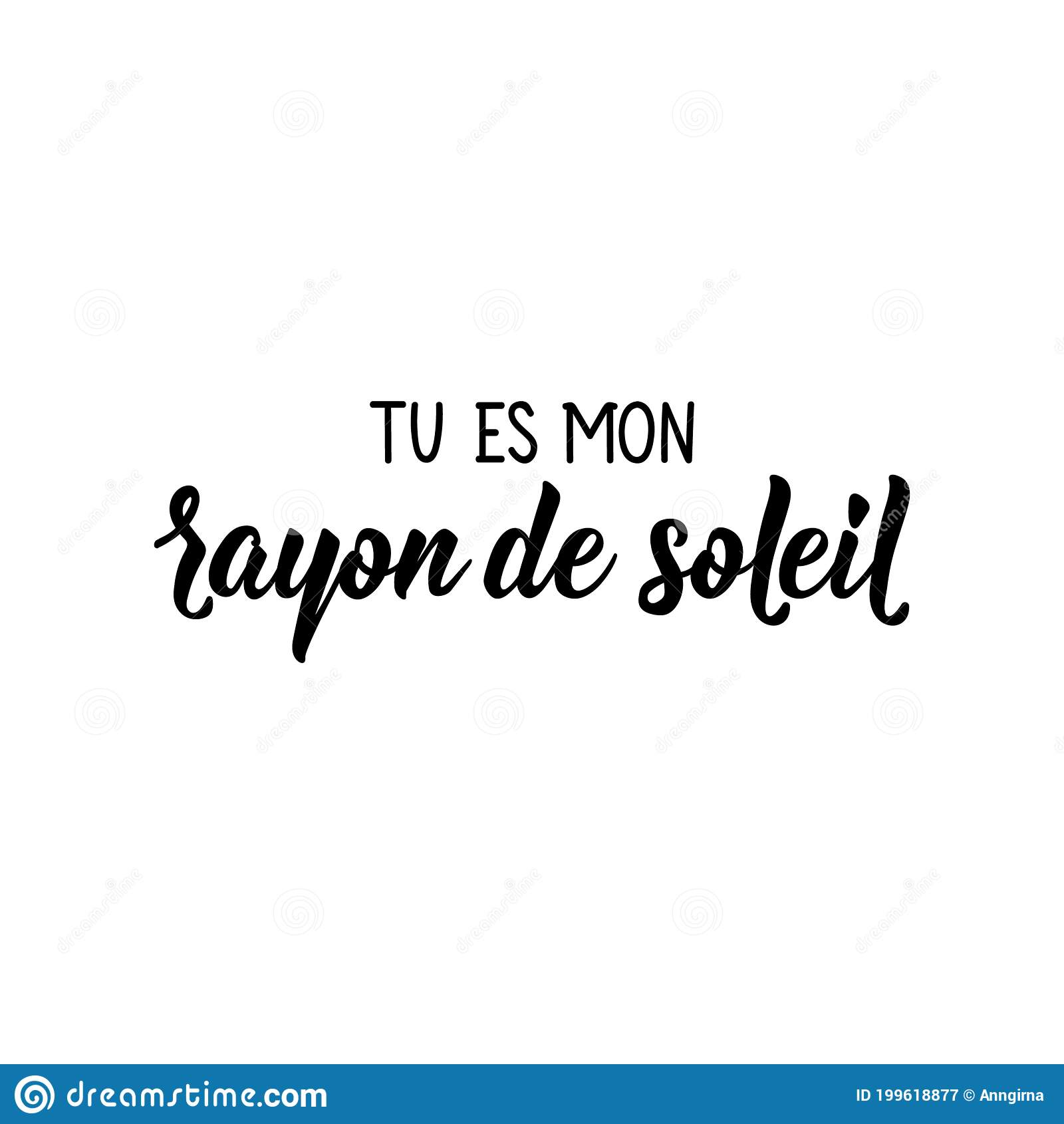 You`re My Ray of Sunshine   in French Language. Lettering. Ink ...