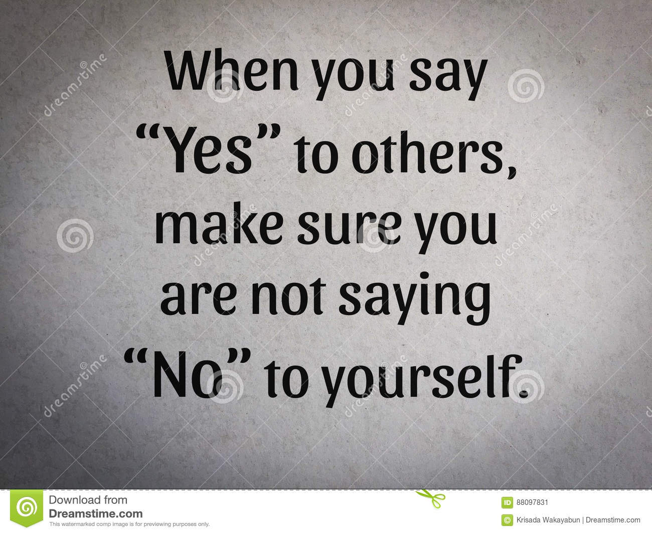 When You Say Yes To Others Make Sure You Are Not Saying Stock