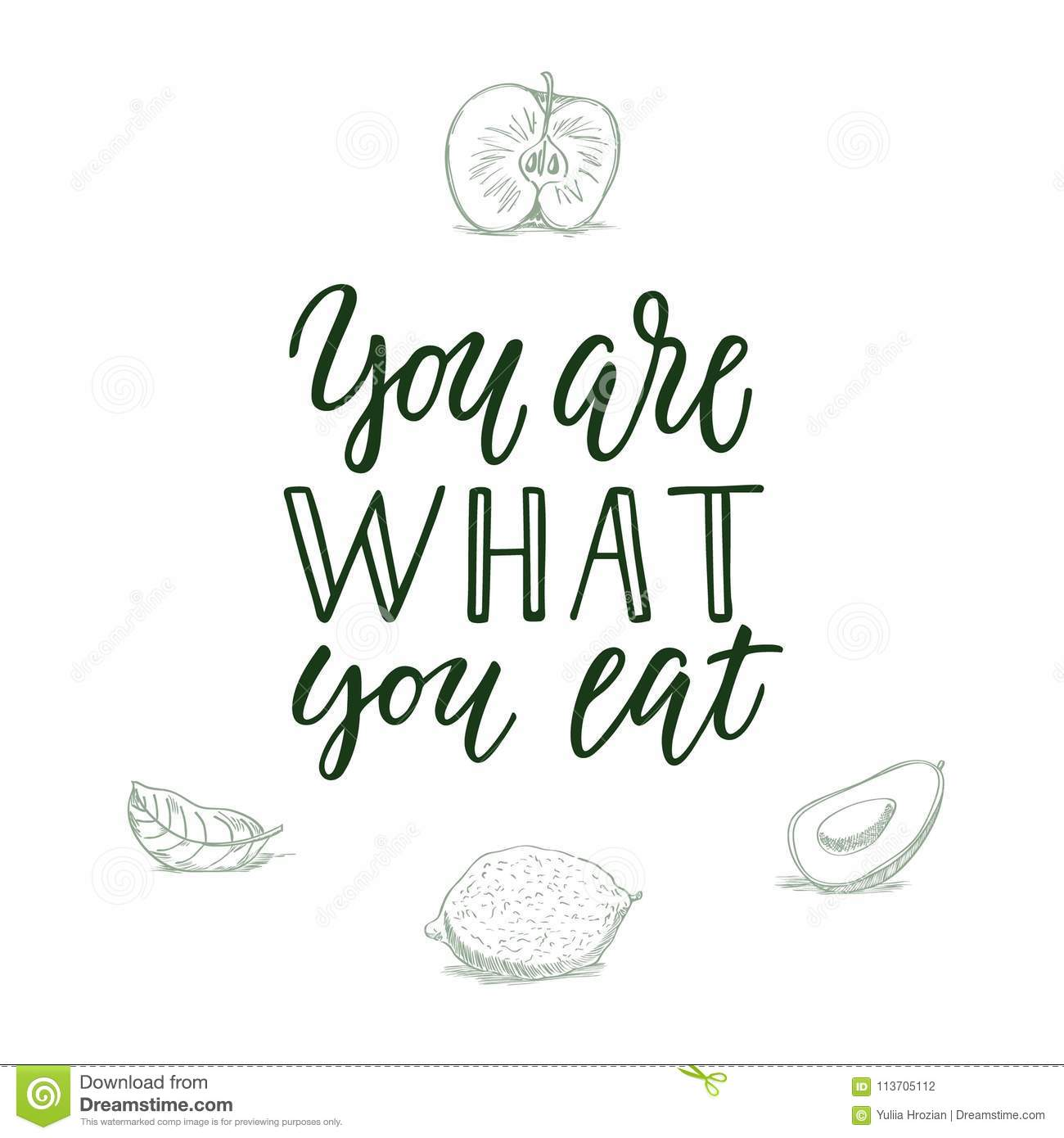 You Are What You Eat Calligraphic Quote And Veggifruit On