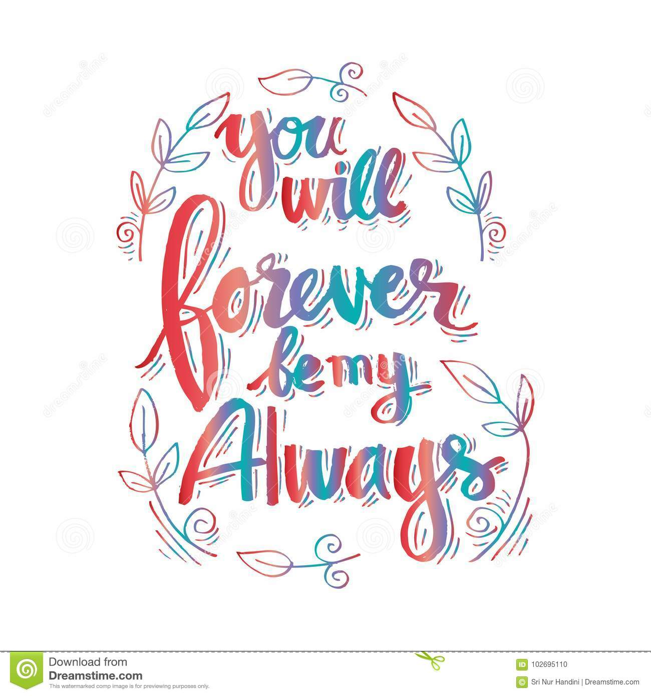 You Will Forever Be My Always Stock Vector Illustration Of Drawing