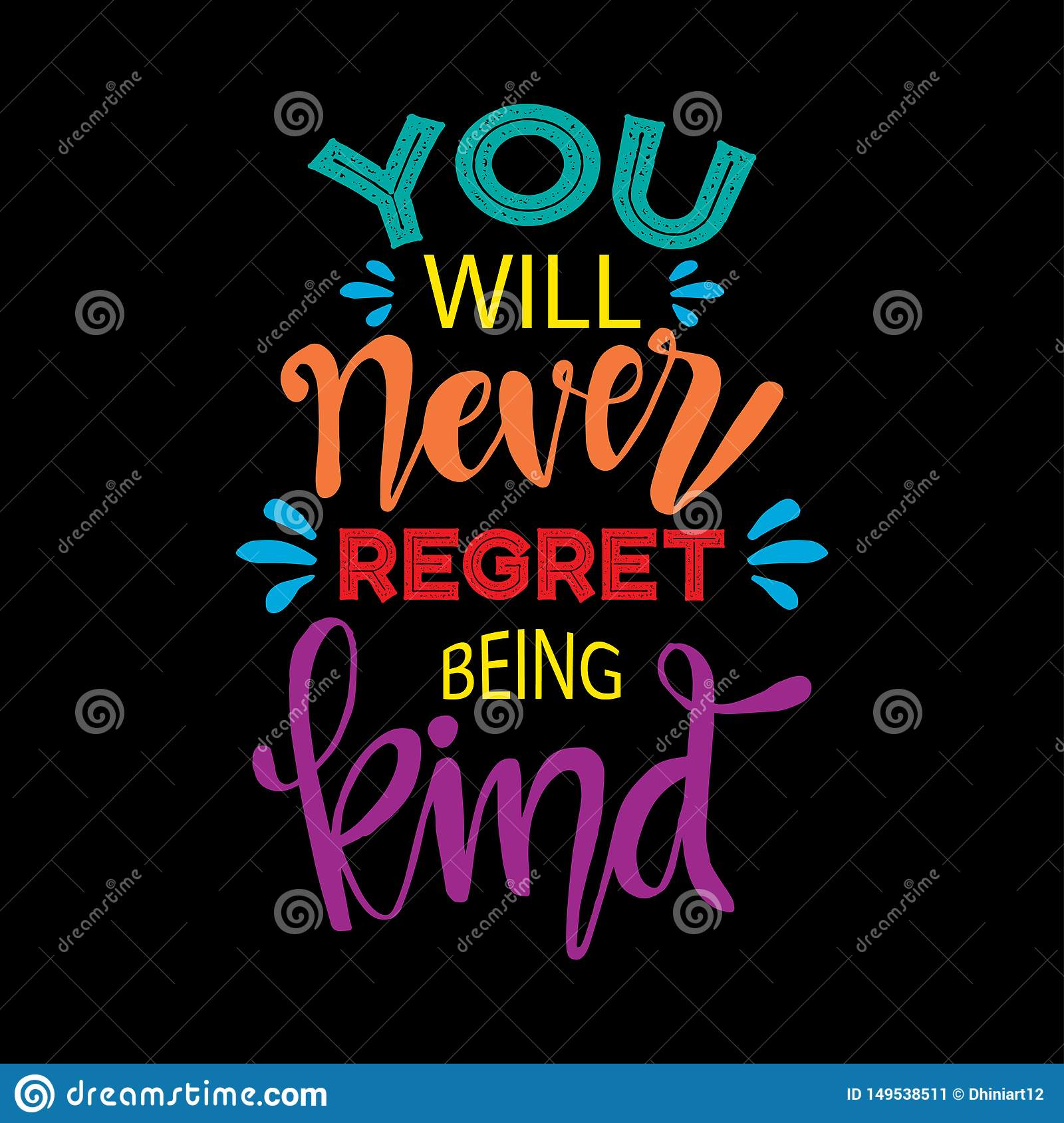 You Will Never Regret Being Kind  Motivational Quote  Stock