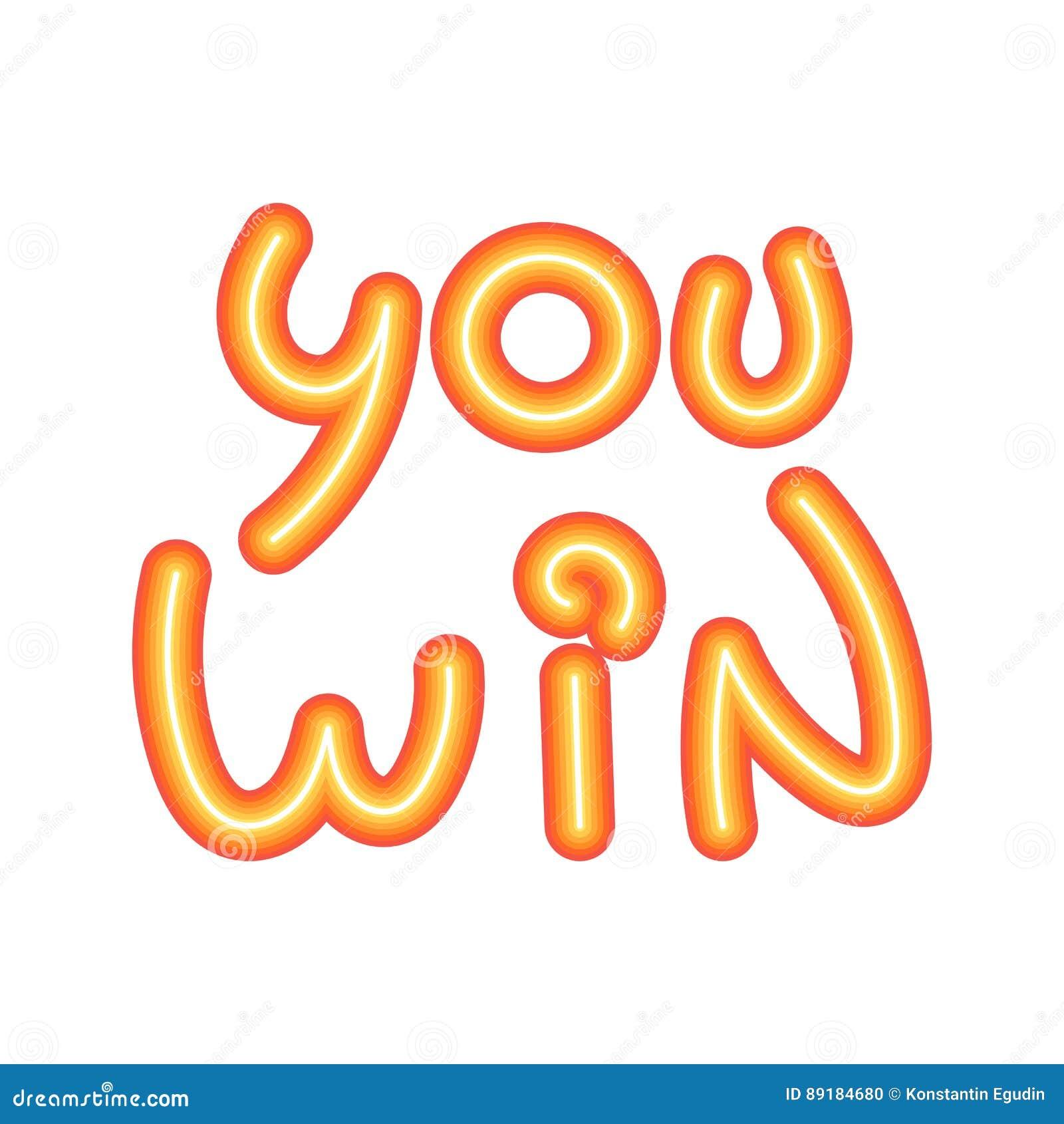You Win, Congratulation Vector Illustration ...