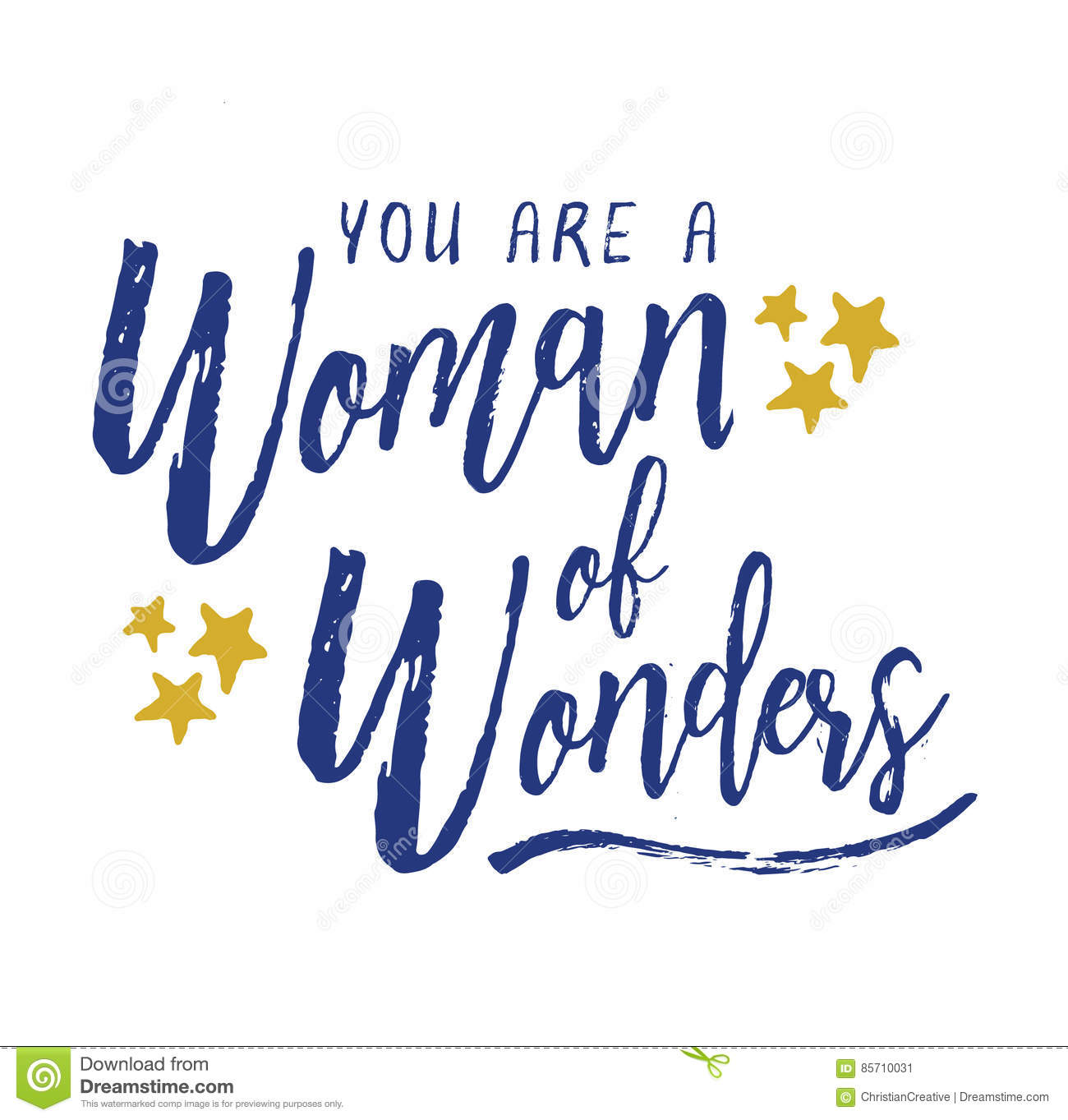 You are a Woman of Wonders.
