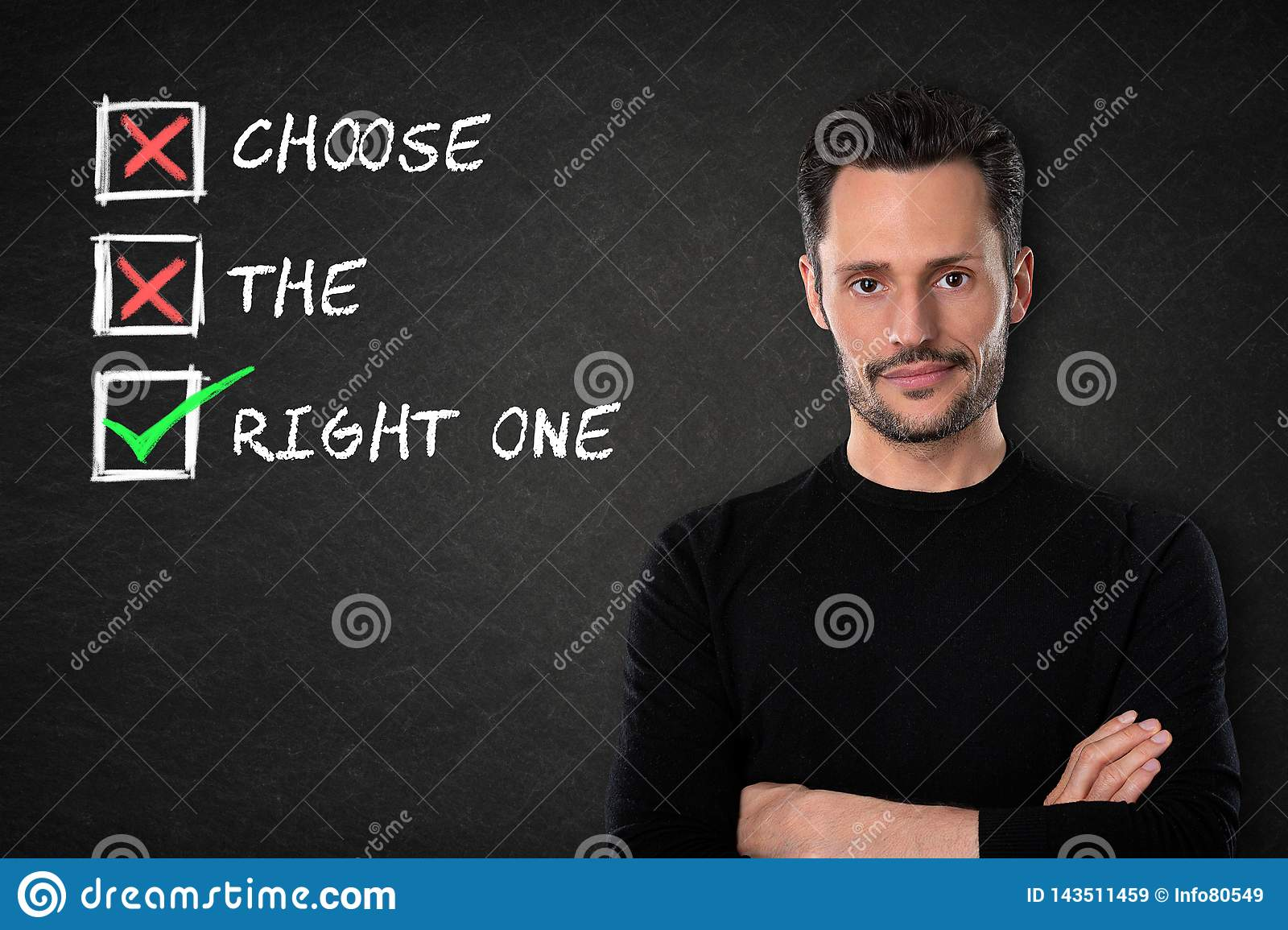 Young man with crossed arms and `Choose the right one` text on a blackboard background