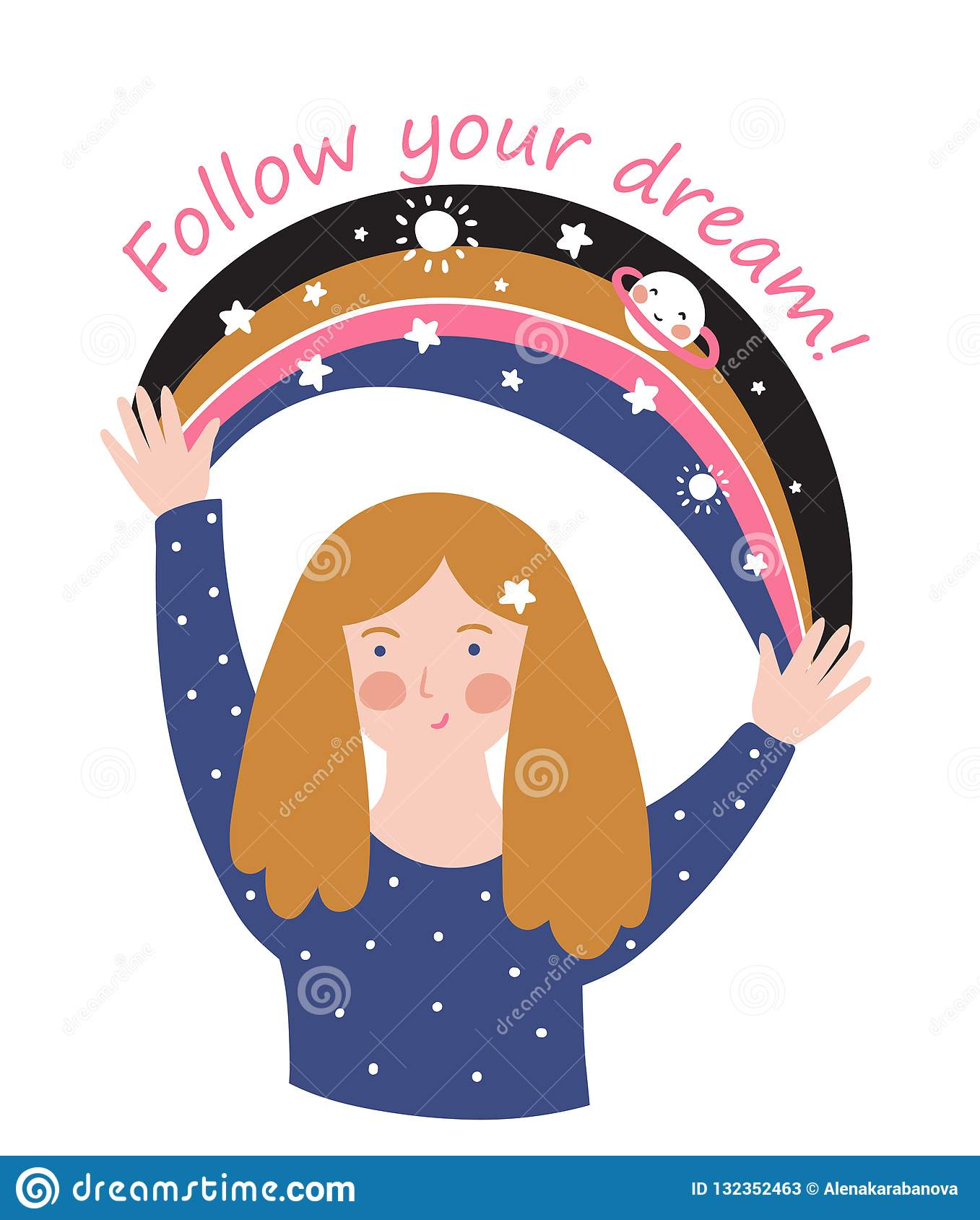 Young girl with space rainbow and text - `Follow your dreams`. Vector stylish motivational poster or cute t-shirt print.