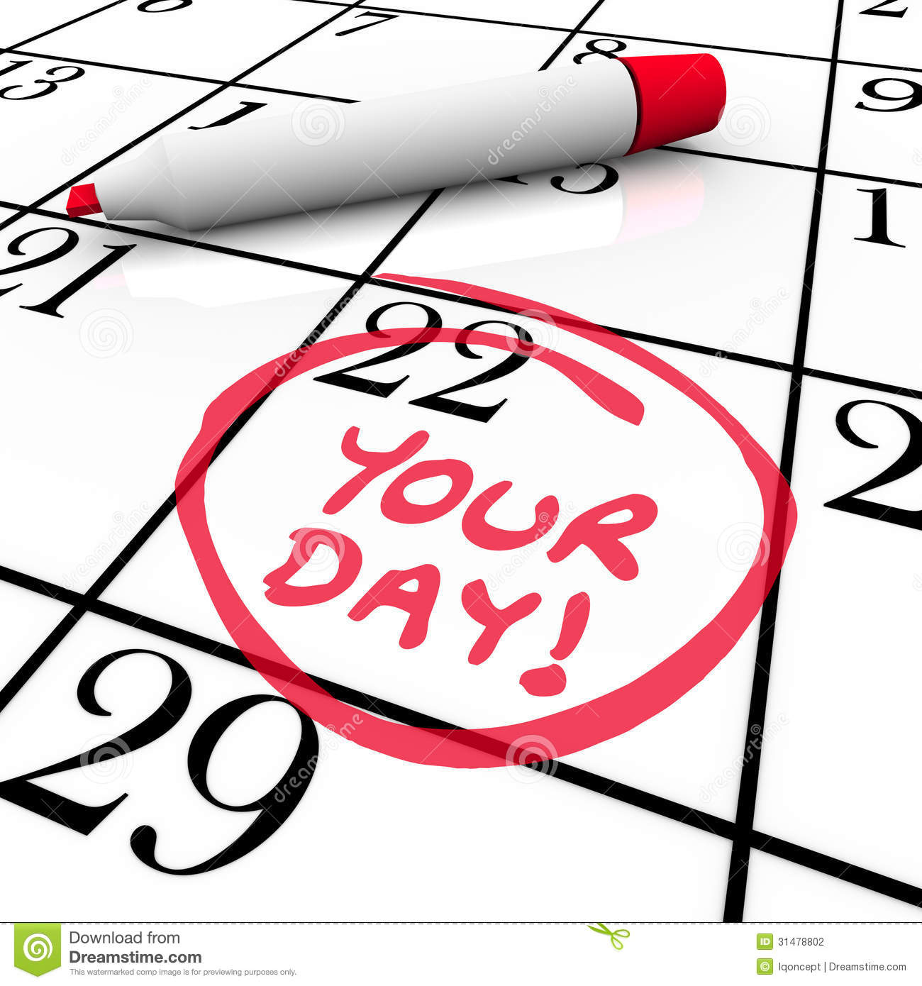 Your Day Words Calendar Special Date Circled Holiday Vacation