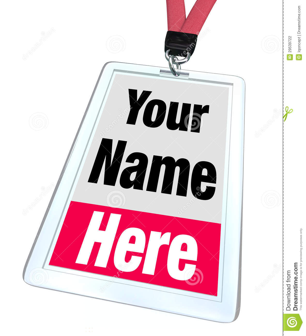 The words Your Name Here on a plastic nametag badge and lanyard for a ...