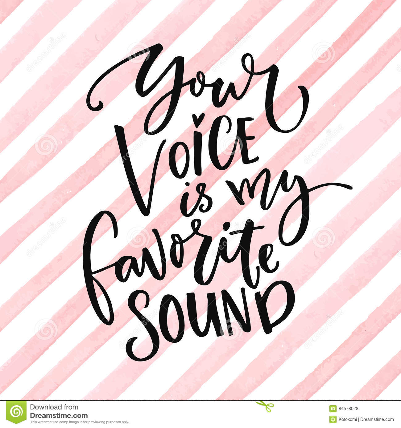 Your Voice Is My Favorite Sound  Love Saying For Valentine`s Day