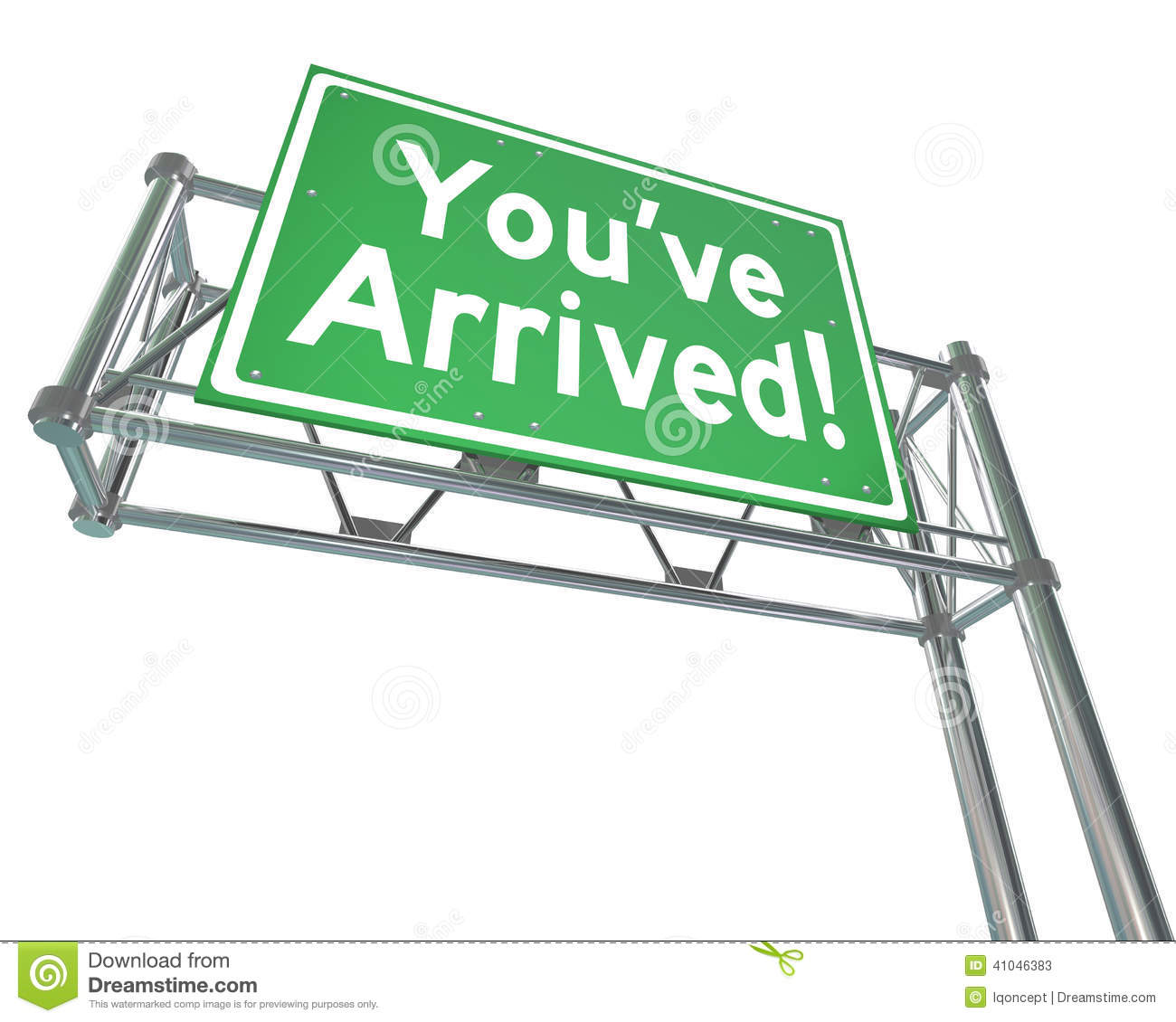 Youve Arrived Freeway Sign Destination Exit Road Direction Stock ...
