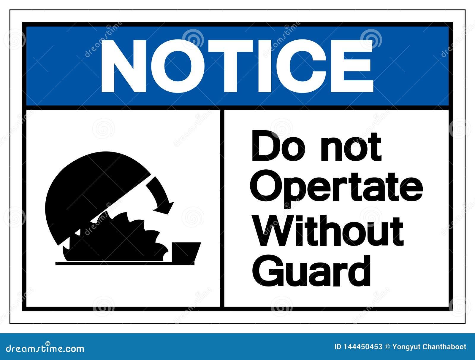 Zawiadomienie no Działa Bez Strażowego symbolu znaka, Wektorowa ilustracja, Odizolowywa Na Białej tło etykietce EPS10