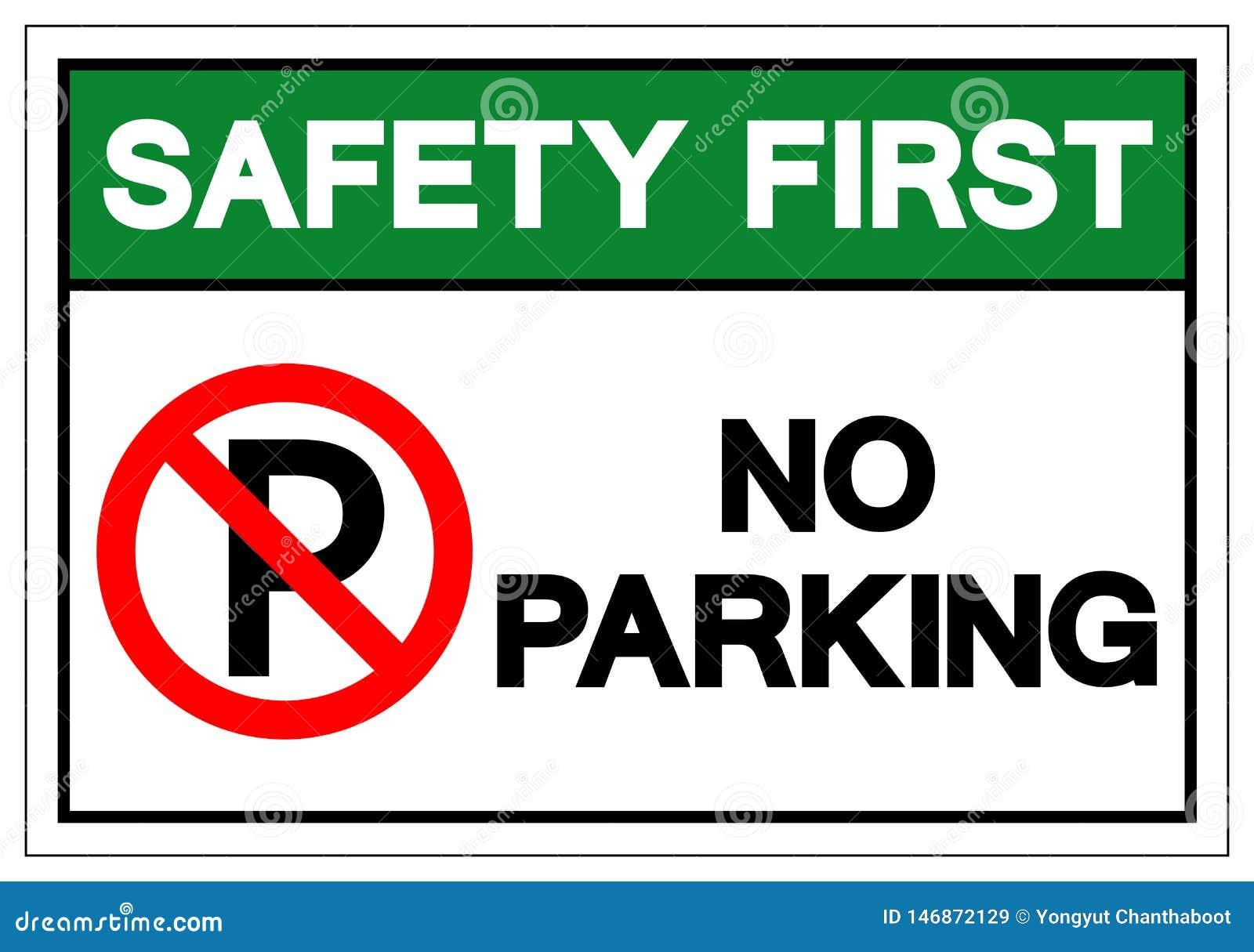 Zbawczy Najpierw Żadny parking symbolu znak, Wektorowa ilustracja, Odizolowywa Na Białej tło etykietce EPS10