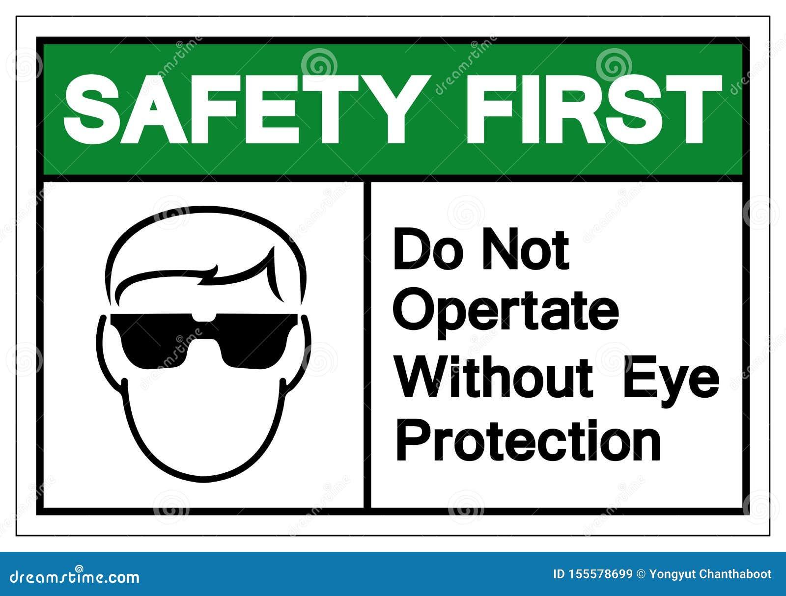 Zbawczy Najpierw no Działa Bez oko ochrony symbolu znaka, Wektorowa ilustracja, Odizolowywa Na Białej tło etykietce EPS10