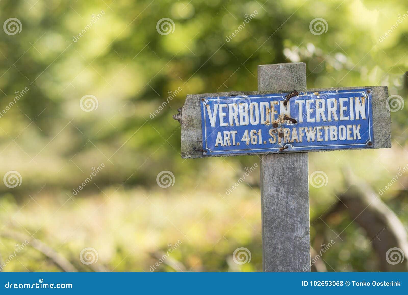 Zeichen mit dem niederländischen Text kein Zugang