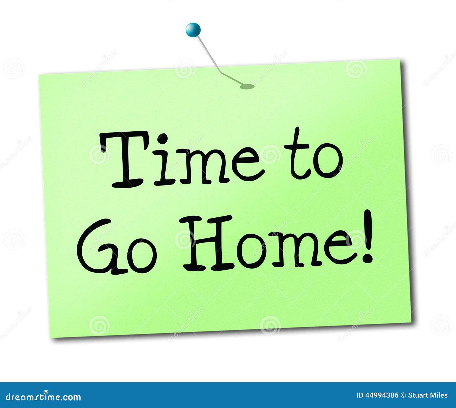 Zeit Gehen Nach Hause Shows Sehen Sie Bald Und Anzeige