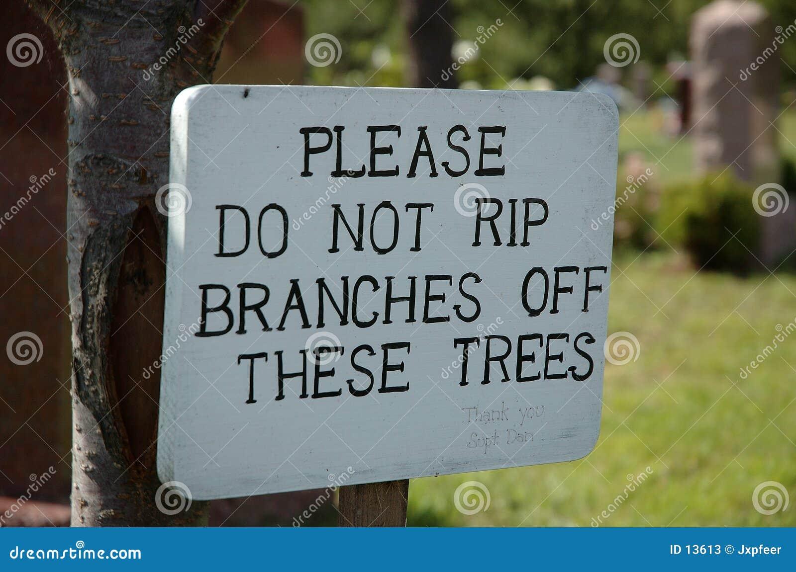 Zerreißen Sie nicht Zweige