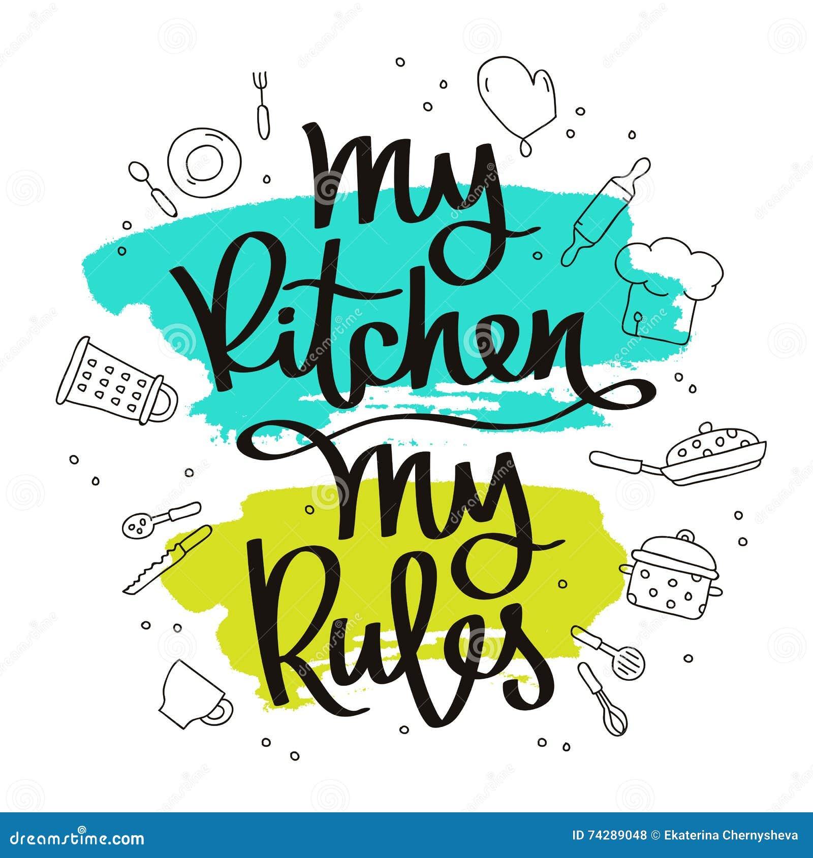 Zitieren Sie Meine Küche, Meine Regeln Vektor Abbildung ...