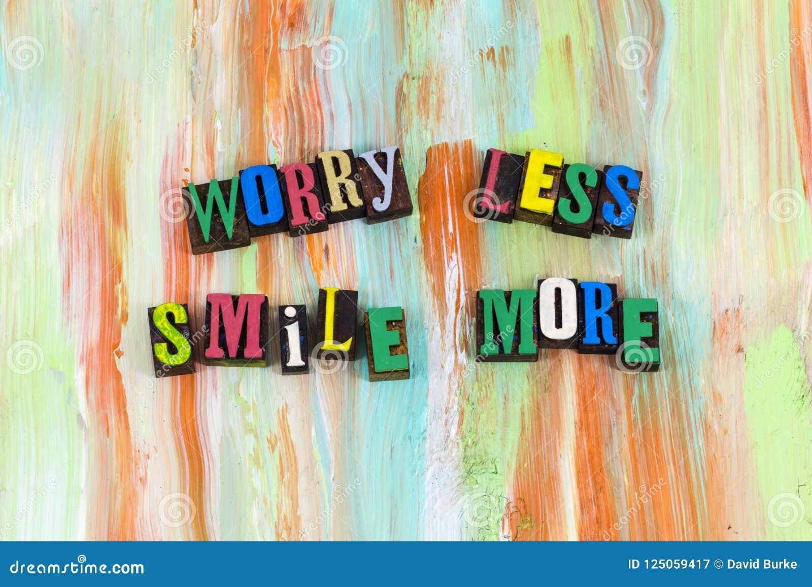 Zmartwienie mniej uśmiechu więcej postawa